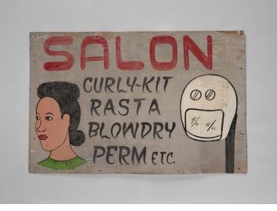 """Salon"" sign  c. 2010 Nairobi, Kenya oil and/or acrylic paint, wood panel Collection of Agustin and Nina Orengo"
