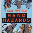 LOOK OUT FOR HAND HAZARDS - Workplace Safety Poster #14