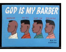 God is My Barber - Mini Signboard