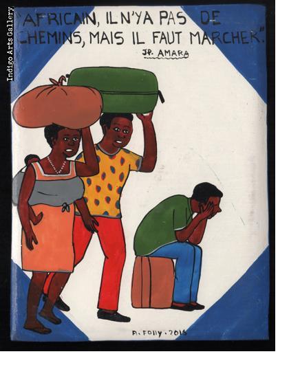 Africain, Il N'ya Pas de Chemins, Mais Il Faut Marcher - Mini Signboard